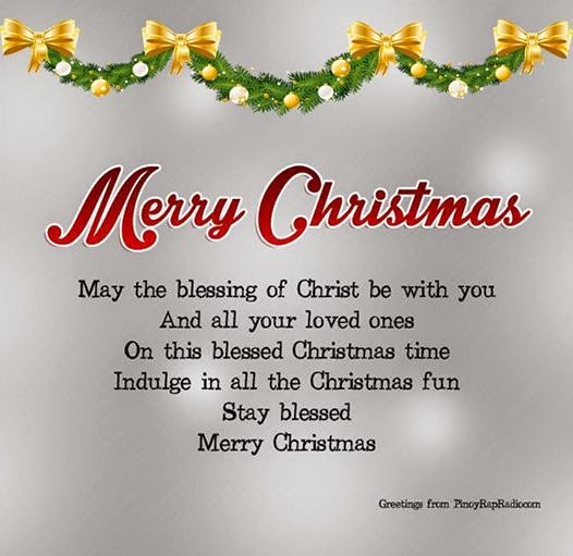 merry christmas may the blessing of christ be with you and all your loved ones on this blessed christmas indulge in all the christmas fun stay blessed