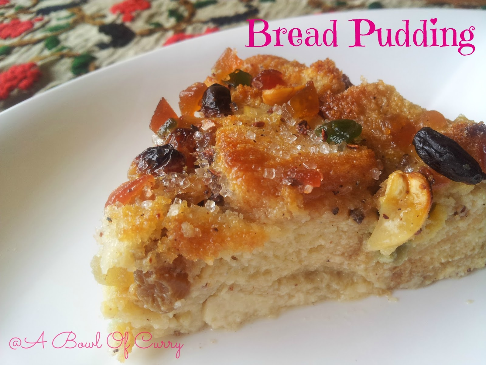 Bowl Of Curry: Easy Bread Pudding with Nuts and Raisins