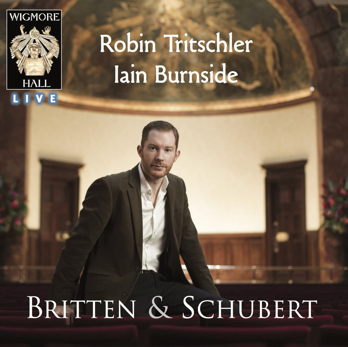 Robin Tritschler - Britten and Schubert