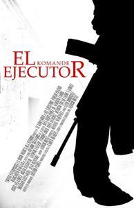 El Ejecutor – DVDRIP LATINO