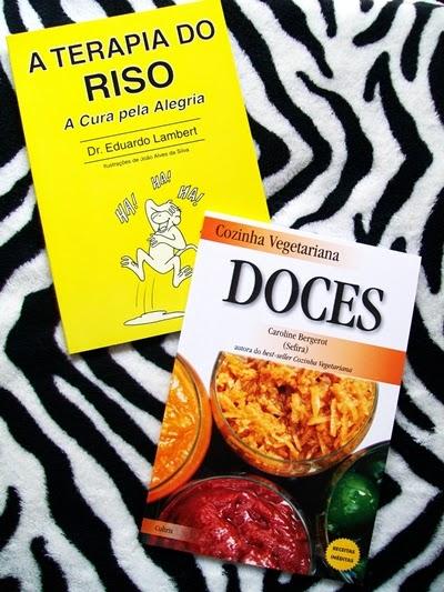 A terapia do riso + Cozinha Vegetariana (Doces)
