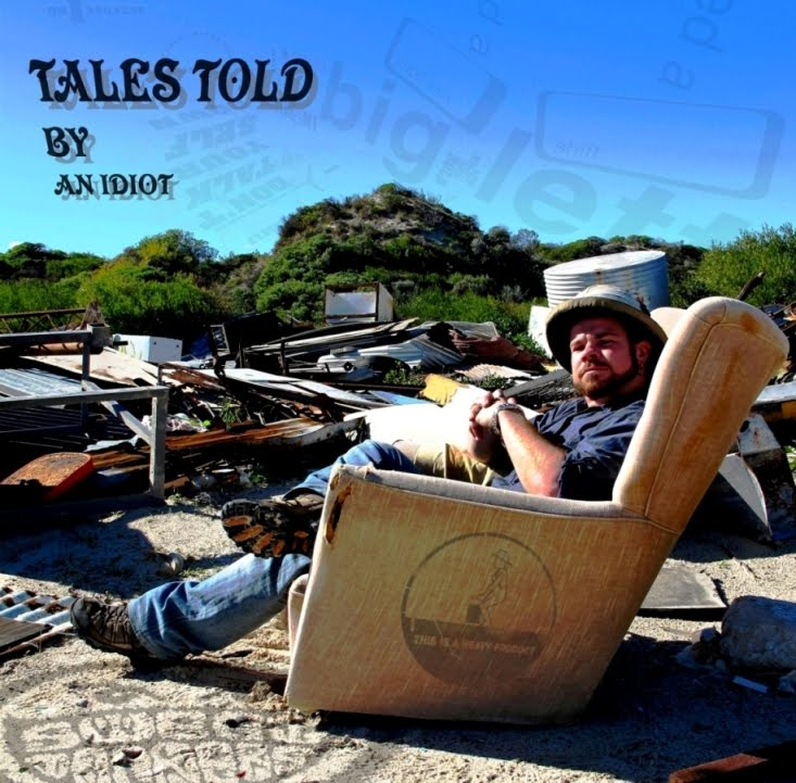 TALES TOLD BY AN IDIOT - Randall Stephens