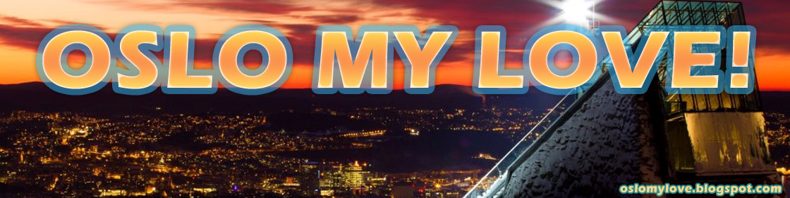 Oslo Norway! Diary and details about my new life in Oslo - Norway!