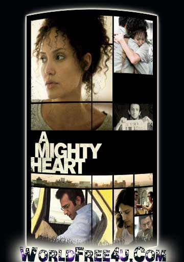 Poster Of A Mighty Heart (2007) In Hindi English Dual Audio 300MB Compressed Small Size Pc Movie Free Download Only AT DOWNLOADINGZOO.COM