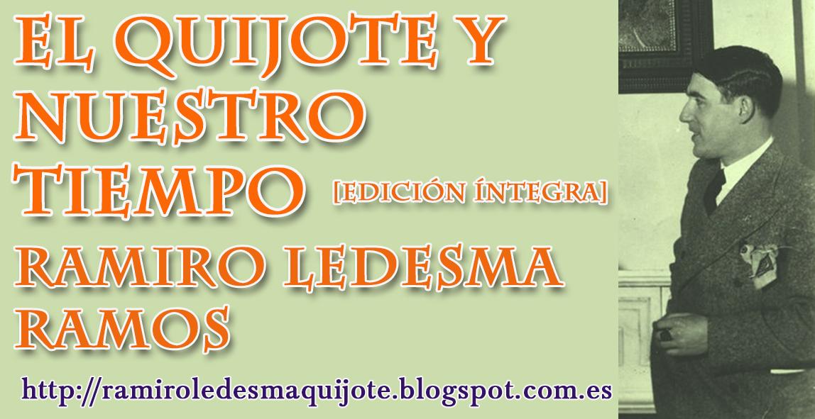 EDICIÓN ÍNTEGRA / EL QUIJOTE Y NUESTRO TIEMPO