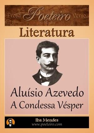 Aluísio Azevedo - A Condessa Vésper - Iba Mendes