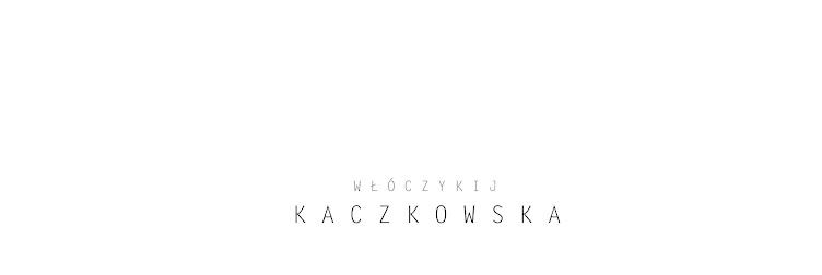 Włóczykij Kaczkowska