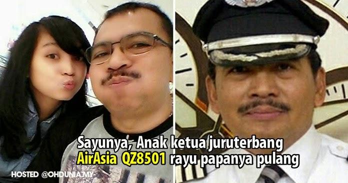 Sayu hati ini: Papa, baliklah rayu anak ketua juruterbang AirAsia QZ8501