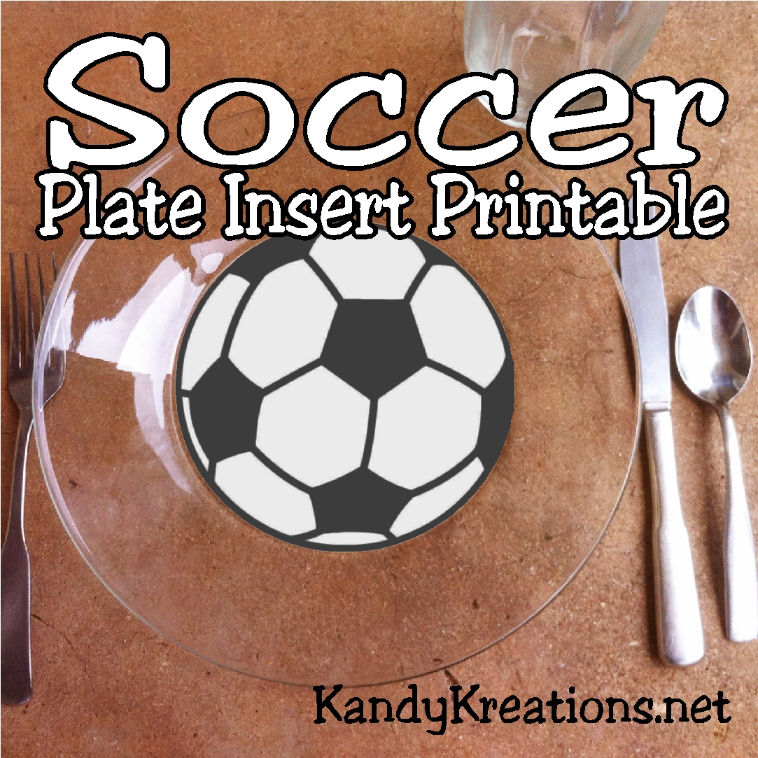 soccer plate insert printable everyday parties