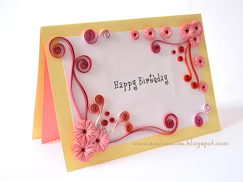 Quilled Handmade Cards Szalonaisas Wonderland Quilled Birthday