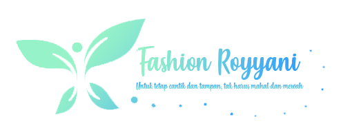 Blog Royyani Fashion