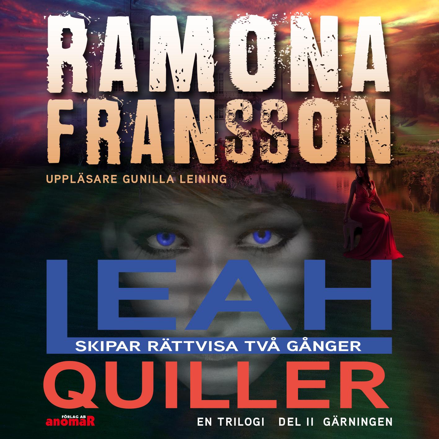 2:a delen av Leah Quiller, Gärningen är ute nu!