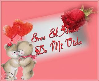 Frases De Amor: Eres El Amor De Mi Vida