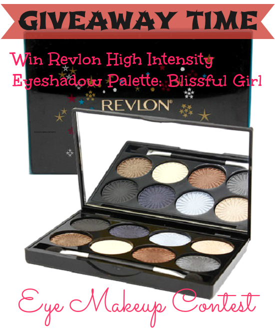 Eye Makeup Contest Win Revlon High Intensity Palette Blissful Girl+Eye Makeup Contest+ Revlon High Intensity Palette Blissful Girl+eyeshadow palettes+neutral eyeshadows+eye makeup tutorials