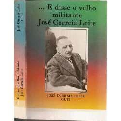 """""""...e disse o velho militante José correia Leite"""" - José Correia Leite/Cuti"""