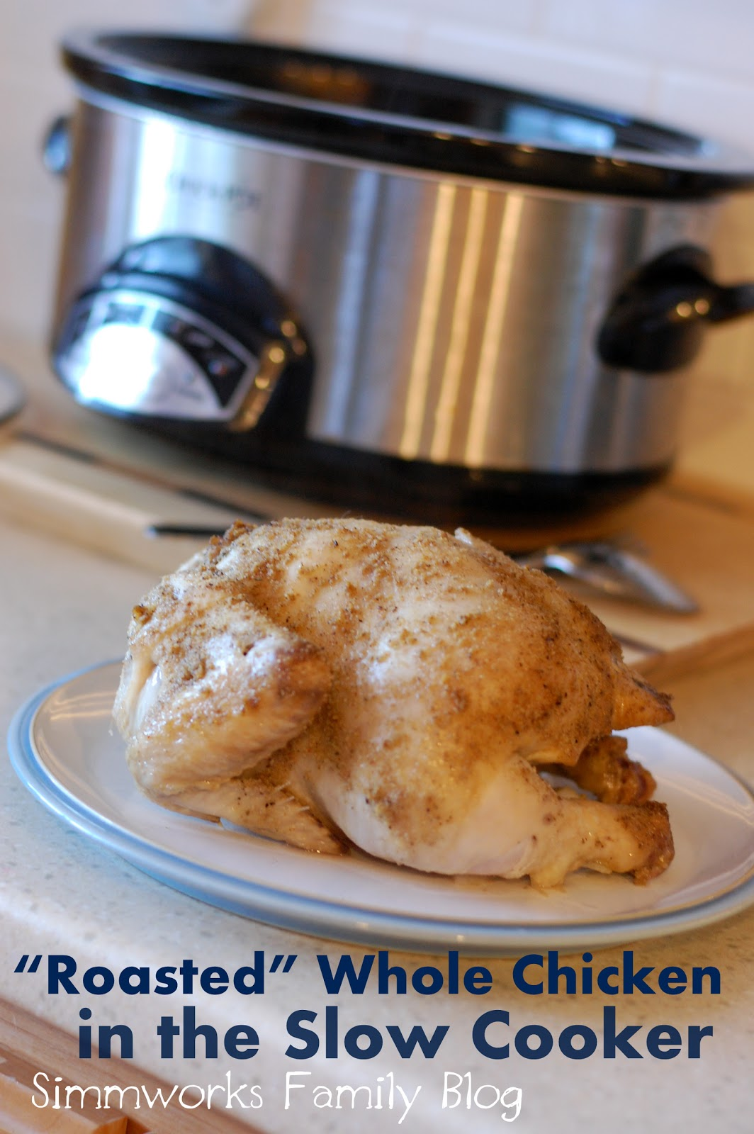 "Roasted"" Whole Chicken {Slow Cooker Dinner Recipe} - Simmworks Family ..."