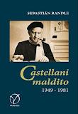 Castellani maldito (1949-1981)