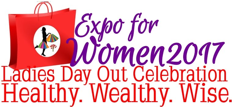 Expo For Women Healthy. Wealthy. Wise.