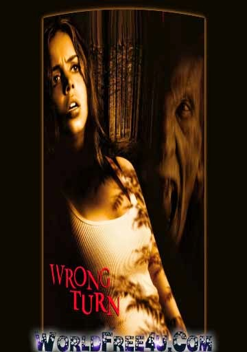 Poster Of Wrong Turn In Dual Audio Hindi English 300MB Compressed Small Size Pc Movie Free Download Only At pueblosabandonados.com