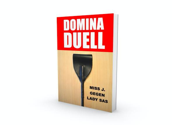 DOMINA DOMINA DUELL MISS GEGEN LADY.