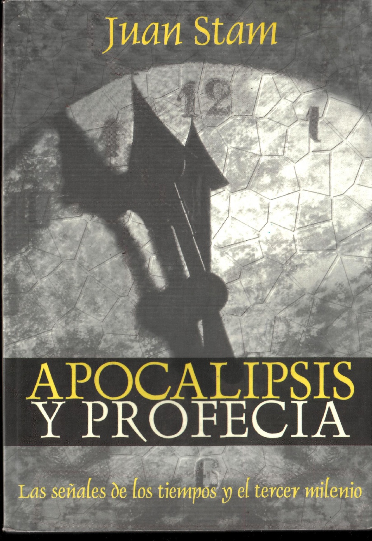 Juan Stam-Apocalípsis y Profecías-