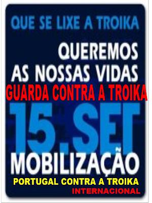 Acorda, Guarda, Indignados, Internacional, Levantar, Mobilização, Nacional, Nação, Portugal, Povo, Rua, Troika, Vidas
