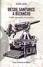 """""""Desde Santurce a Bizancio"""", de Jesús Laínz"""