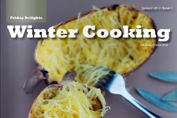 "The Debut Issue of FridayDelights Magazine ""Winter Cooking"""