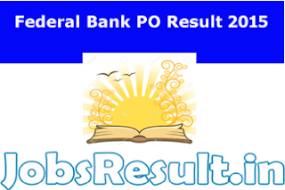 Federal Bank PO Result 2015