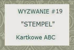 http://kartkoweabc.blogspot.com/2014/09/wyzwanie-19-s-jak-stempel.html