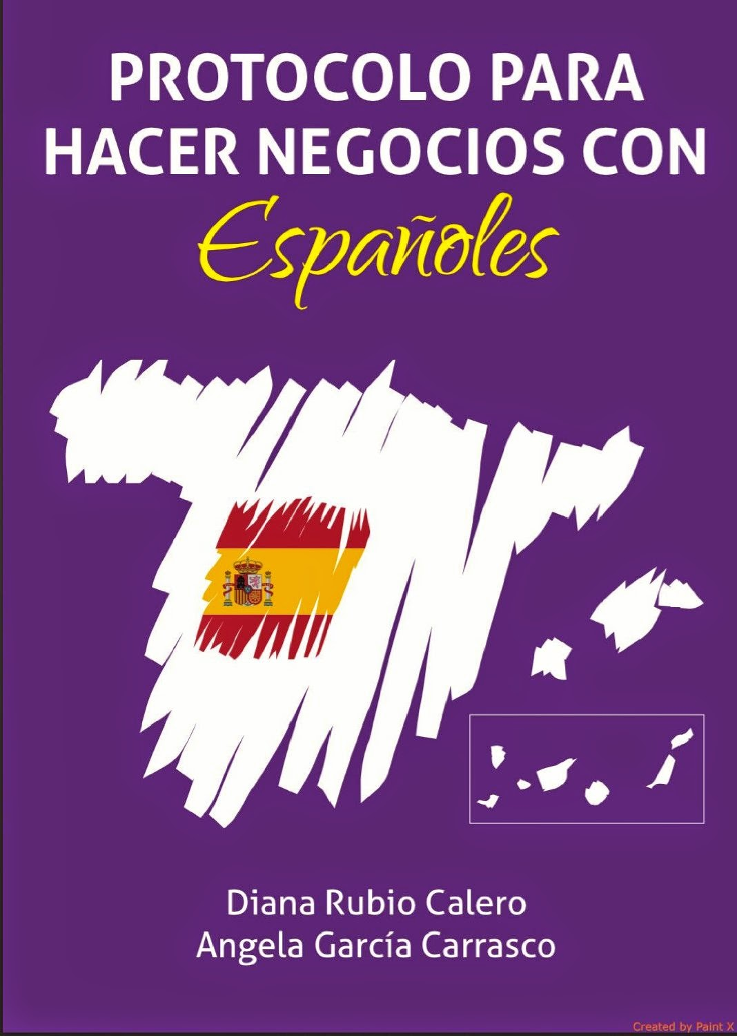 Protocol to do business with spaniards, por Diana Rubio y Ángela García (spanish & english version)