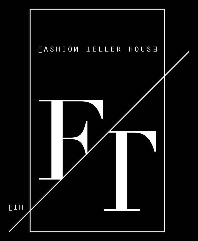 FASHION TELLER HOUSE