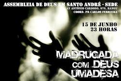 """""""Madrugada com Deus-Vigília Umadesa 2012""""."""