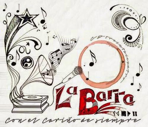 La Barra - Con El Cariño De Siempre (2014)