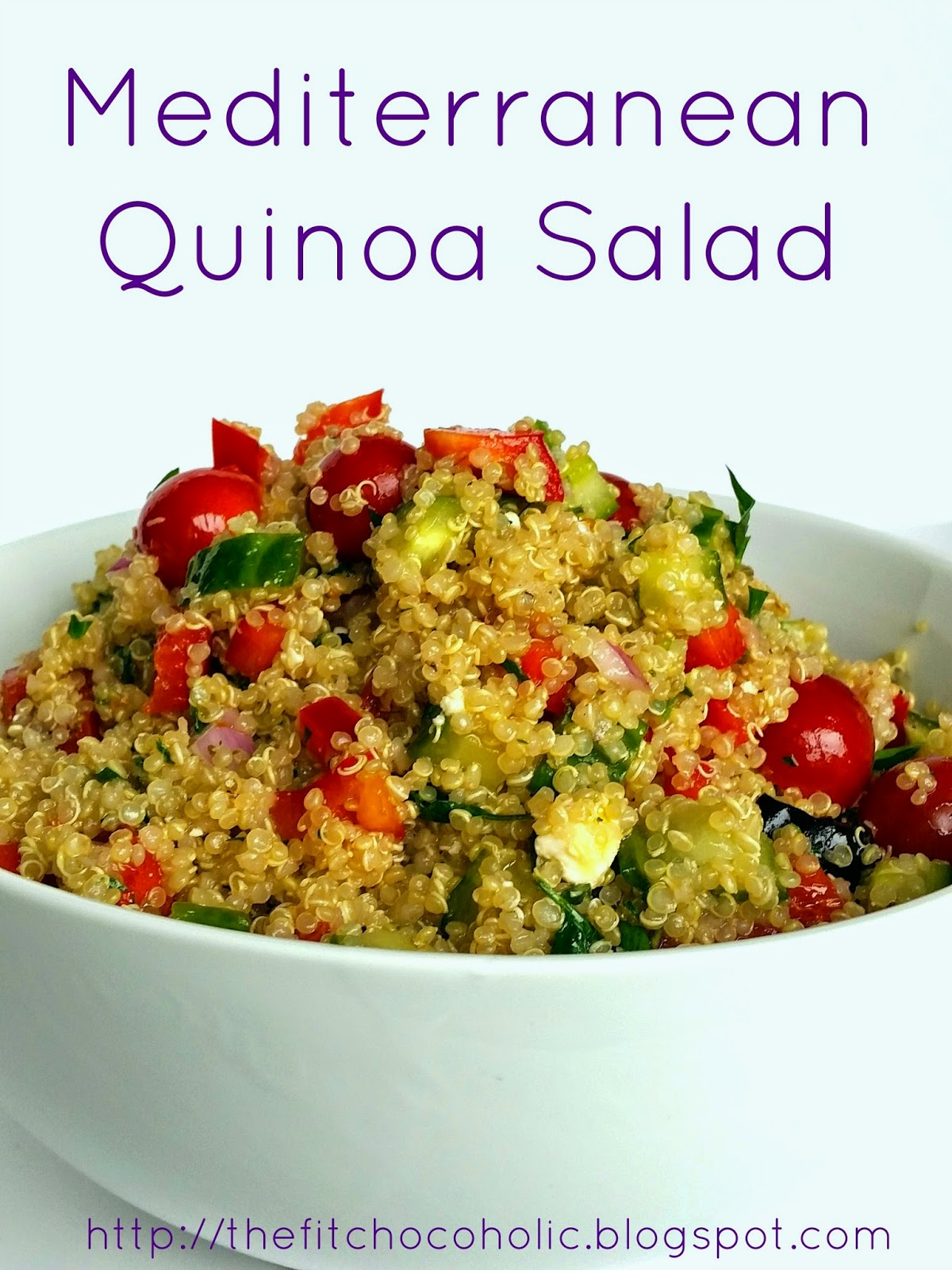 The Fit Chocoholic: Mediterranean Quinoa Salad