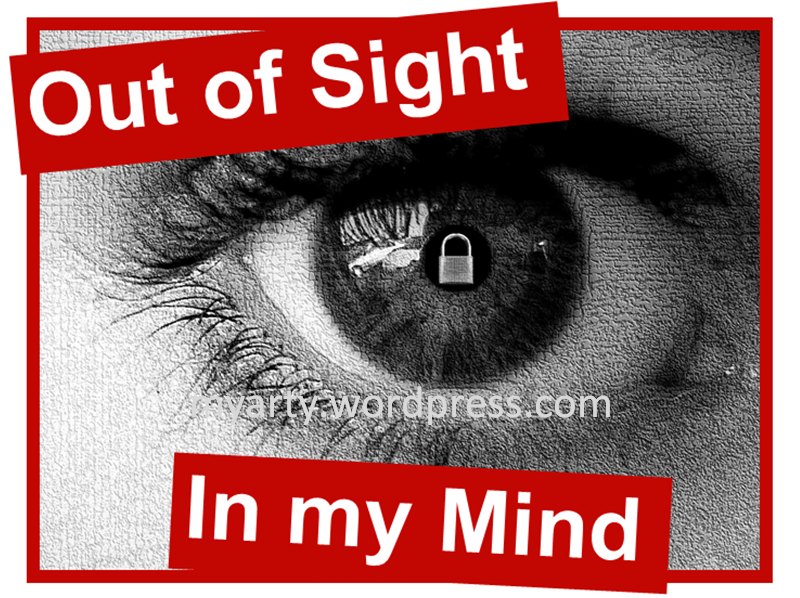 out of sight is out of mind essay