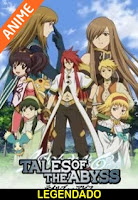 Assistir Tales of the Abyss Online
