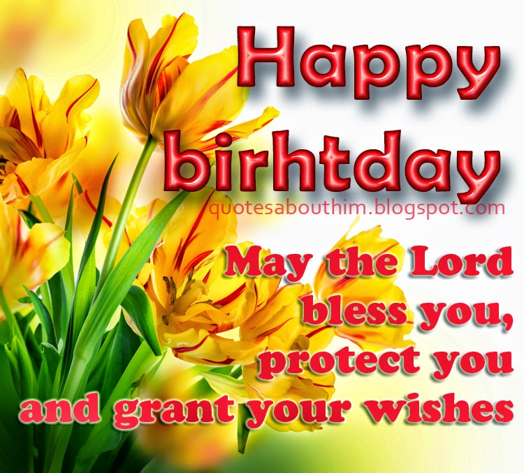 Birthday Quotes Christian Inspirational: Happy Birthday - Christian E-card