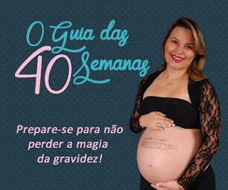 Guia das 40 Semanas de gravidez