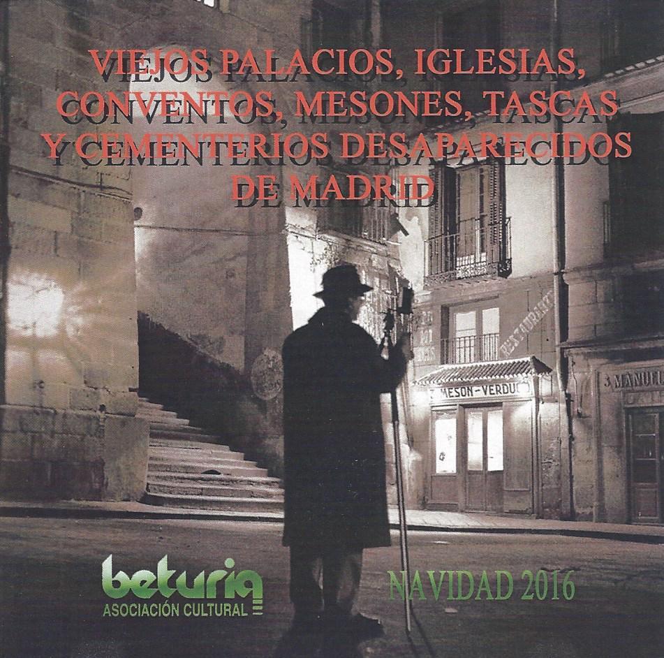 Viejos Palacios, Iglesias, Conventos, Mesones, Tascas y Cementerios desparecidos de Madrid