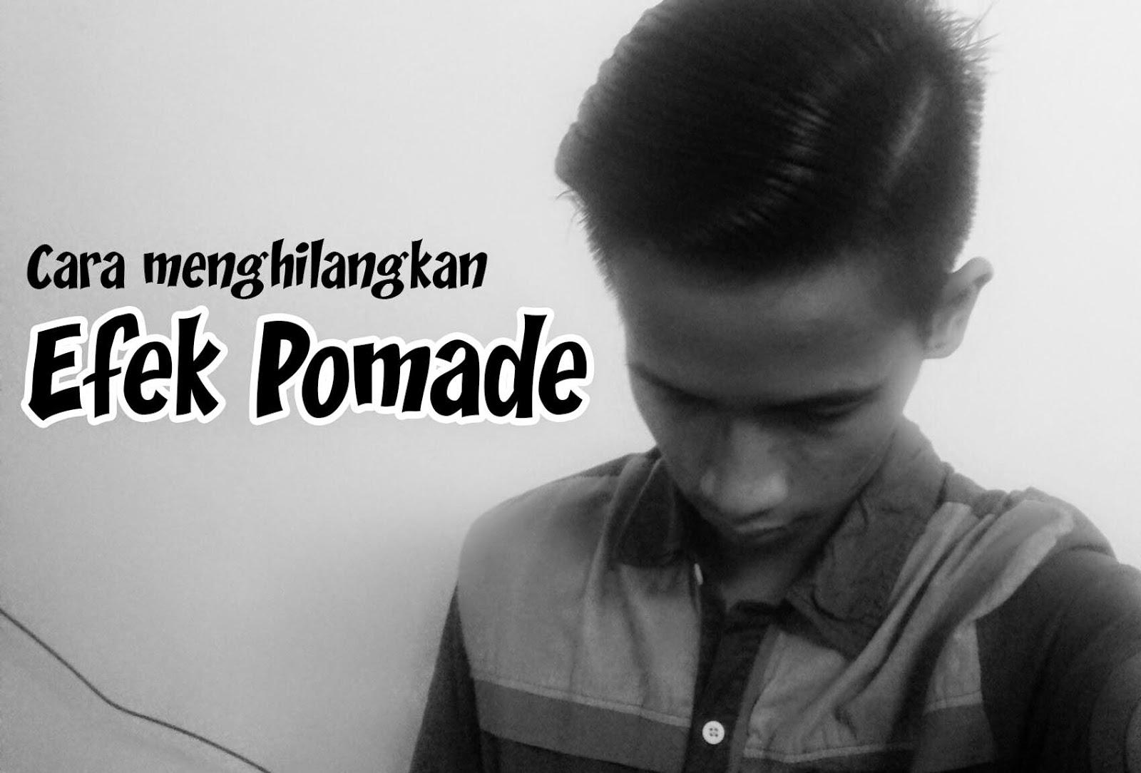 Cara Membersihkan Rambut dari Efek Pomade