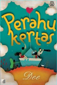 Download Novel Perahu Kertas | Jalan Terus