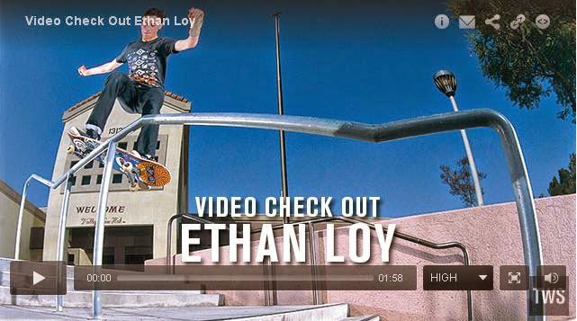 http://skateboarding.transworld.net/1000194103/videos/video-check-ethan-loy/