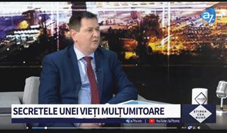 A7 TV: SECRETELE UNEI VIEȚI MULȚUMITOARE 🔴 Invitat: Florin Ianovici