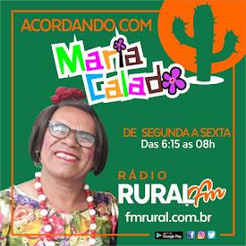 Acordando com Maria Calado - de segunda a sexta - das 6:00 as 08hs.