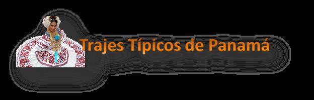 Trajes Típicos de Panamá