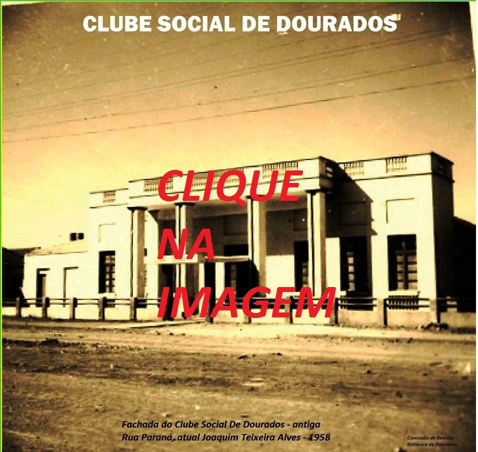 DOURADOS 80 ANOS: VIDA SOCIAL E URBANA