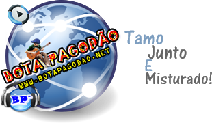  BOTA PAGODO 2013  O Melhor site de Pagode Baixar Cds shows  Musicas Swingueira Samba