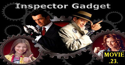 Inspector Gadget, 1999, Gadget, go go gadget, inspector, hollywood, sci-fi, android,