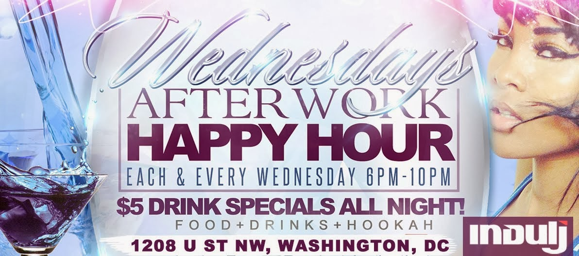 Happy Hour Wednesday's @Indulj
